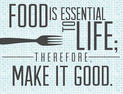 Food is Essential to Life