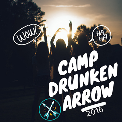 Camp Drunken Arrow